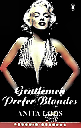 Anita Loos' Gentlemen Prefer Blondes