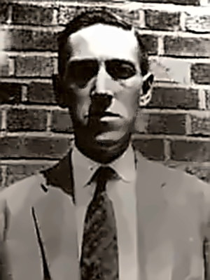 Writer of wierd fiction H.P. Lovecraft