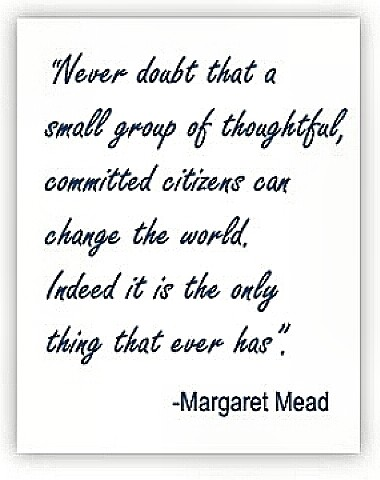 Margaret Mead - oft quoted statement